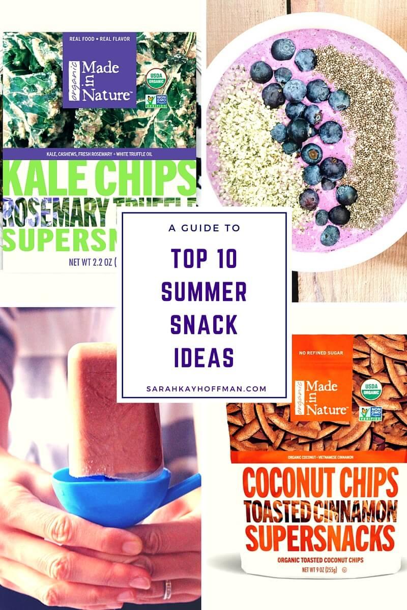 Top 10 Summer Snack Ideas sarahkayhoffman.com Gluten Free. Dairy Free.