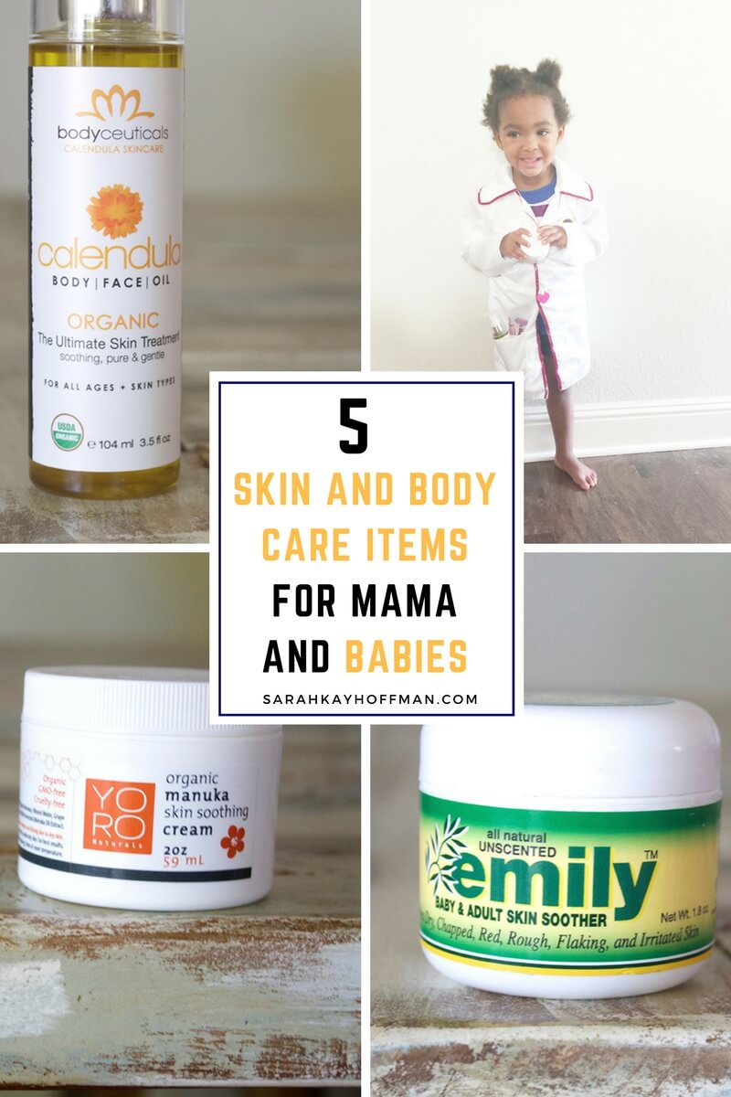 5 Skin and Body Care Items for Mama and Babies sarahkayhoffman.com