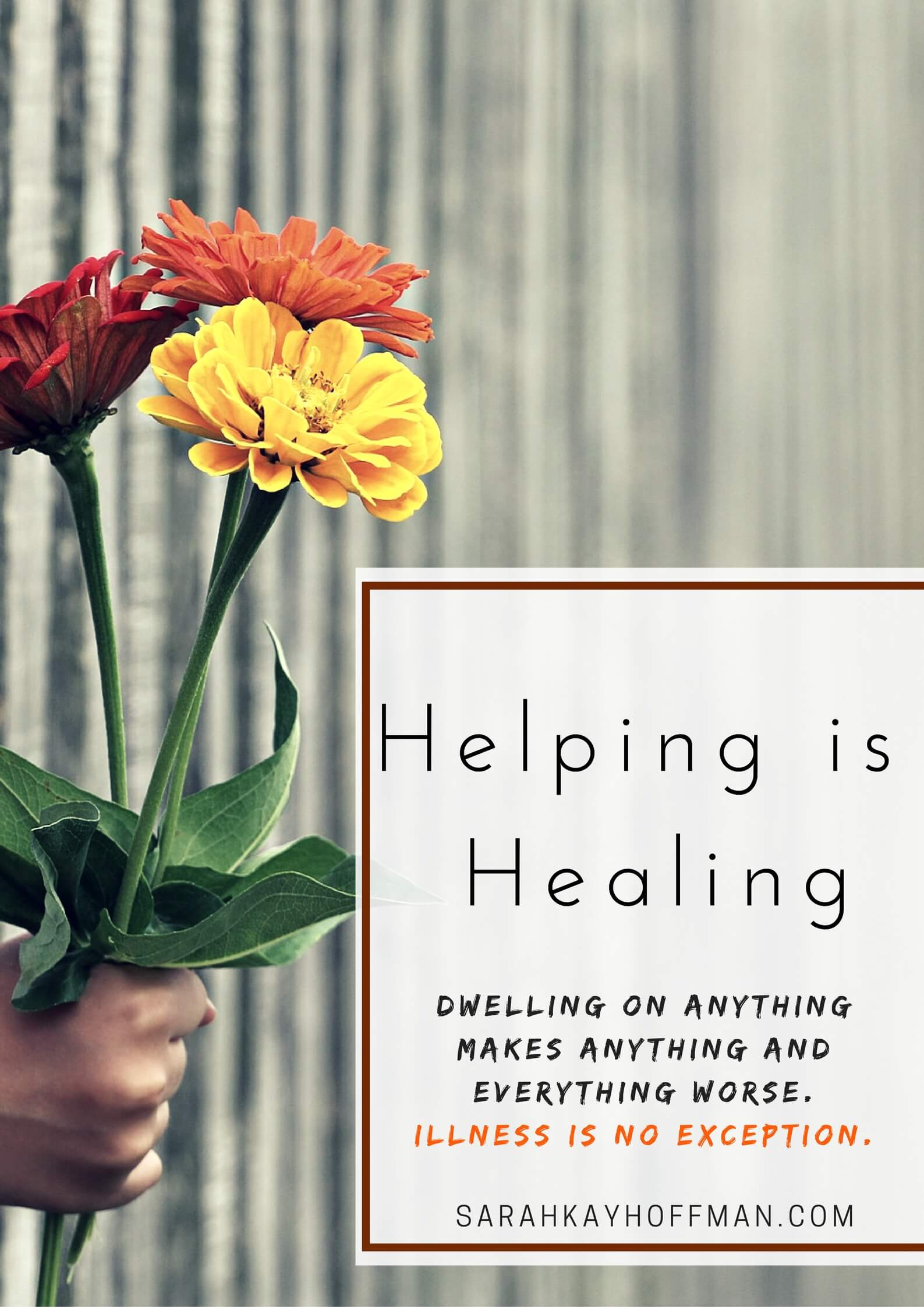 Helping is Healing sarahkayhoffman.com