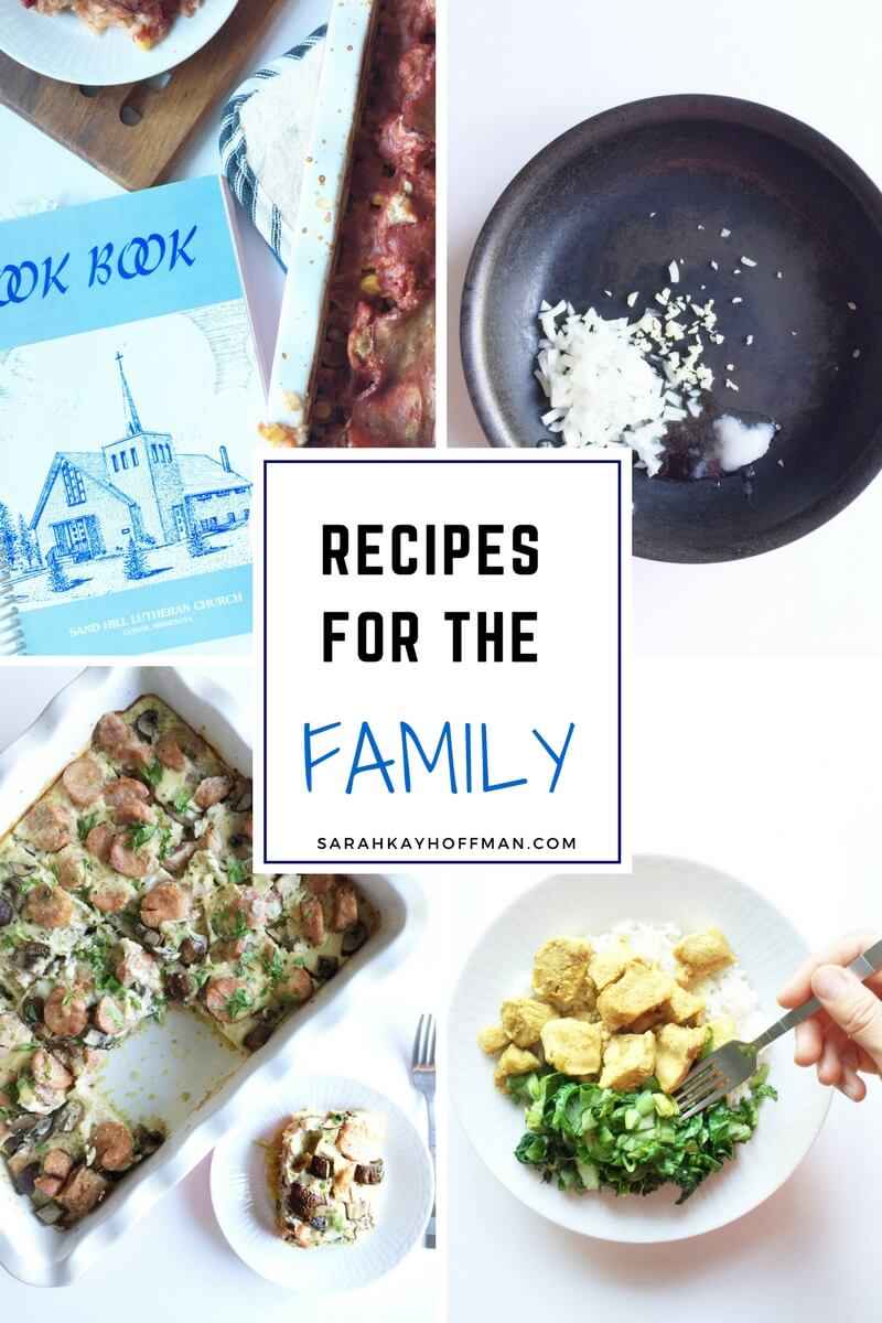 Recipes for the Family via sarahkayhoffman.com