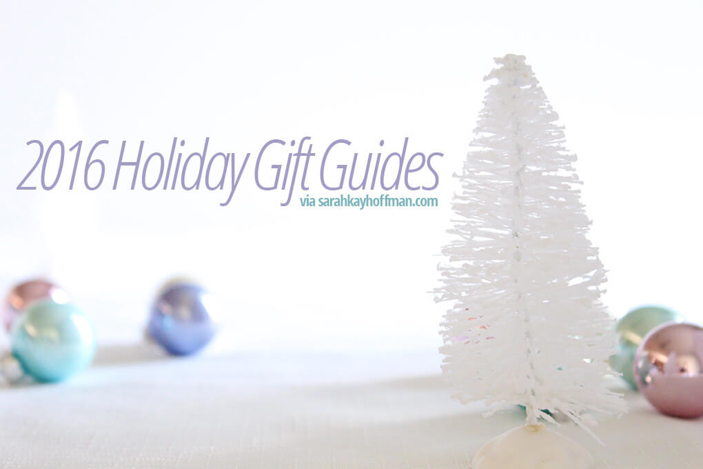 57 Holiday Gift Ideas for Babies and Toddlers sarahkayhoffman.com 2016 Holiday Gift Guides