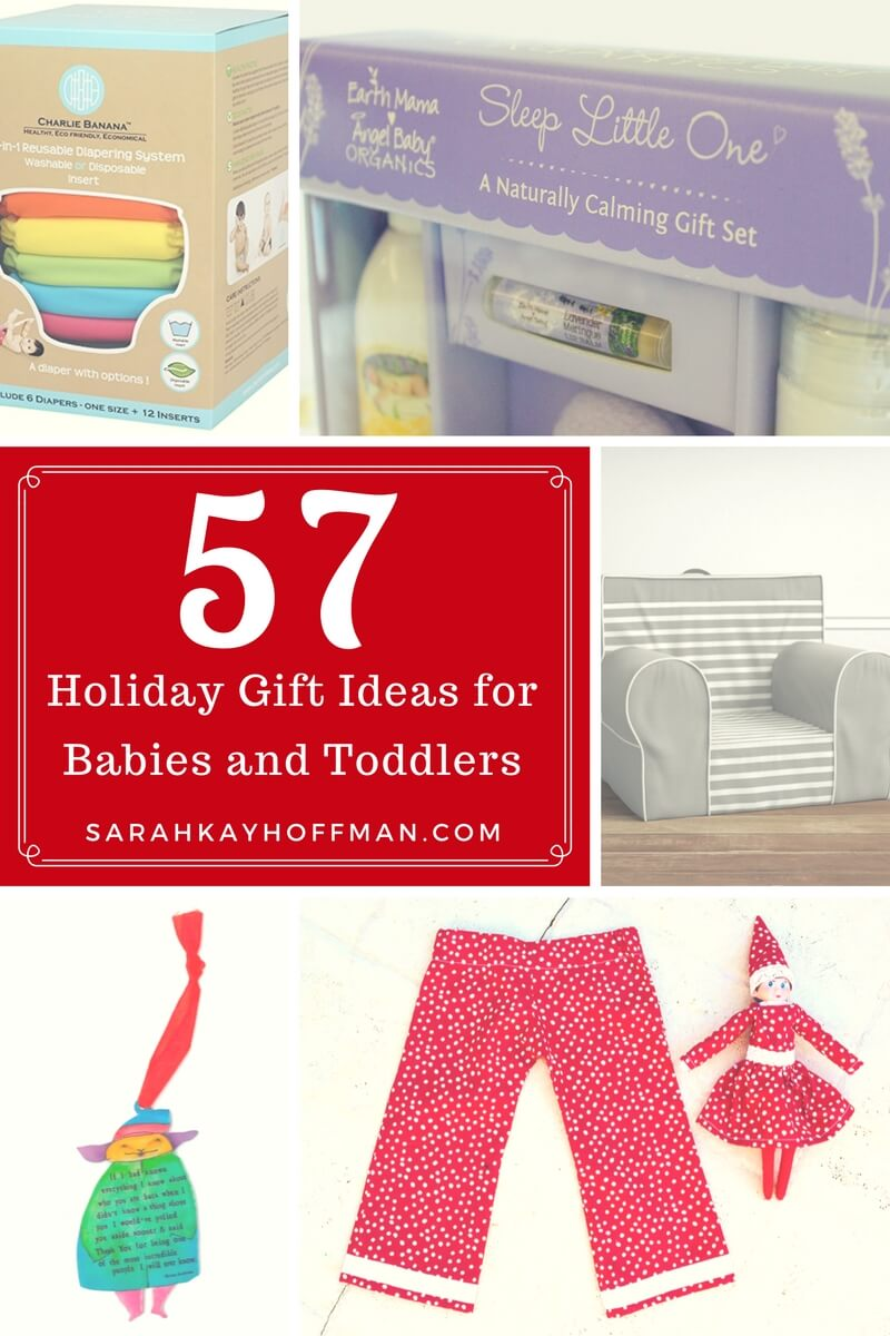 57 Holiday Gift Ideas for Babies and Toddlers sarahkayhoffman.com