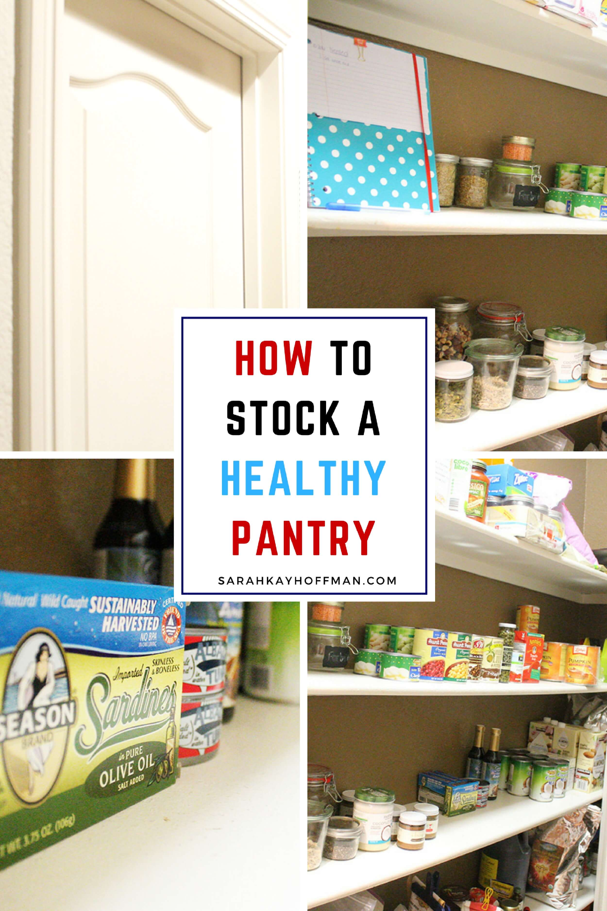How to Stock a Healthy Pantry sarahkayhoffman.com