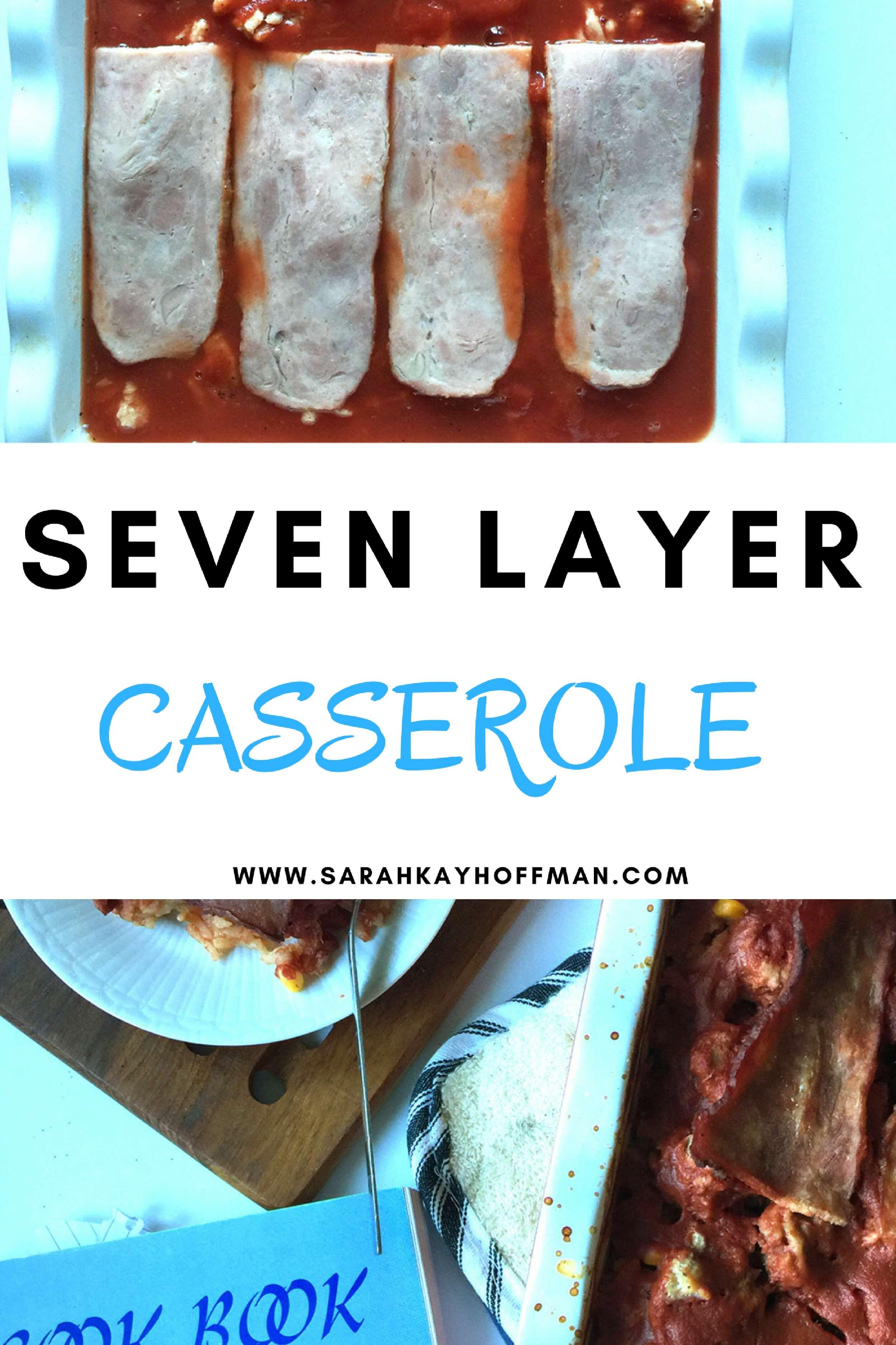 Seven Layer Casserole sarahkayhoffman.com