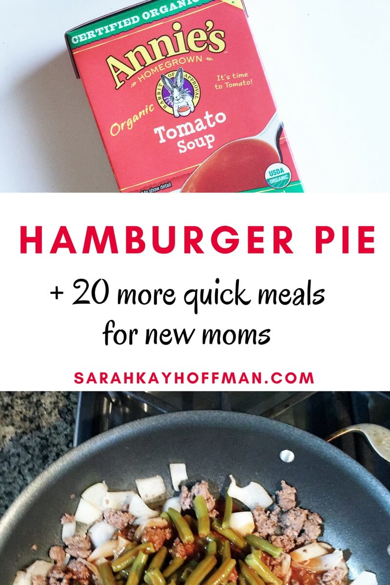 21 Quick Meals for New Moms sarahkayhoffman.com Hamburger Pie Recipe with Yucca