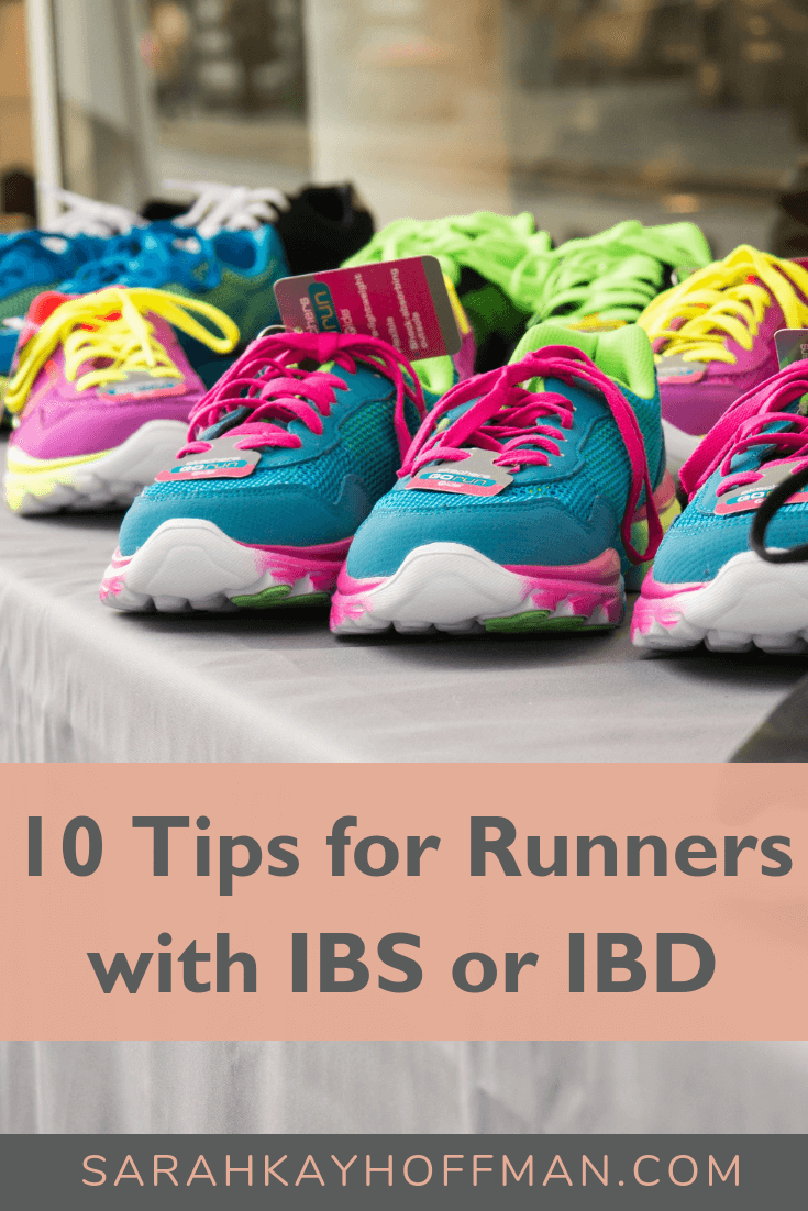 10 Tips for Runners with IBS or IBD www.sarahkayhoffman.com #ibs #ibd #running #run #guthealth #healthyliving