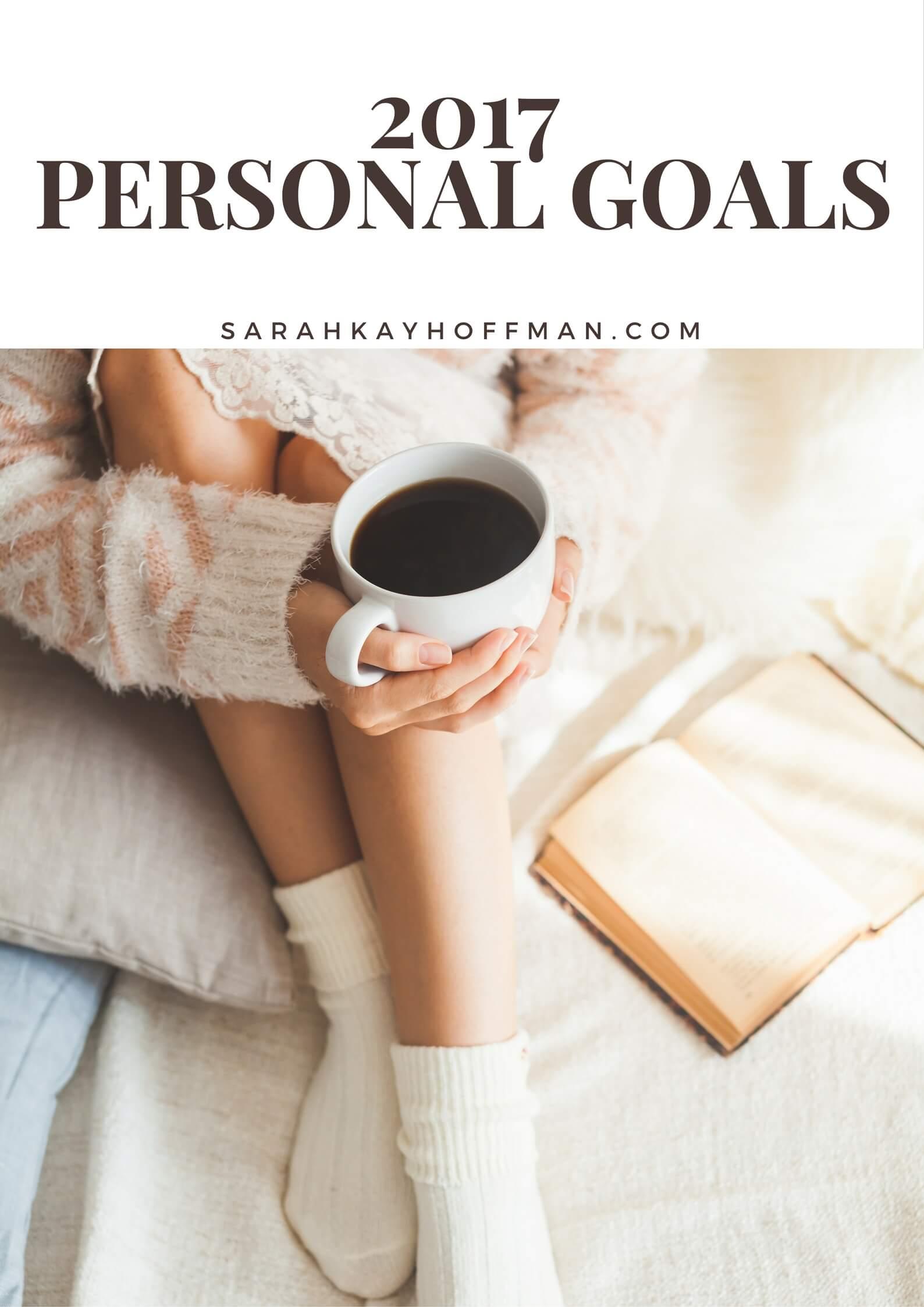 2017 Personal Goals New Year Goal sarahkayhoffman.com
