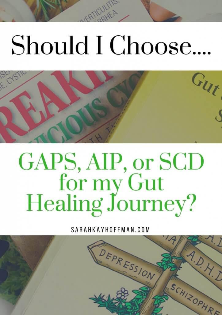 GAPS vs AIP vs SCD agutsygirl.com #gapsdiet #SCD #gut