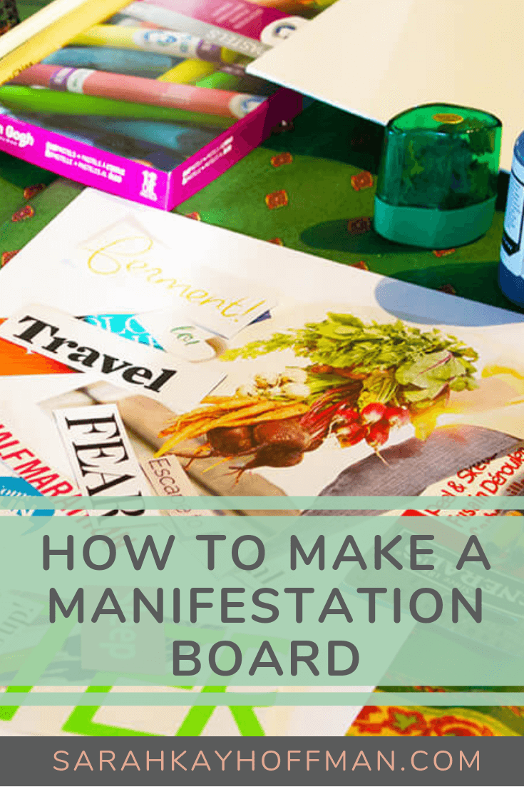 How to Make a Manifestation Board www.sarahkayhoffman.com #visionboard #goals #newyear #healthyliving #diy