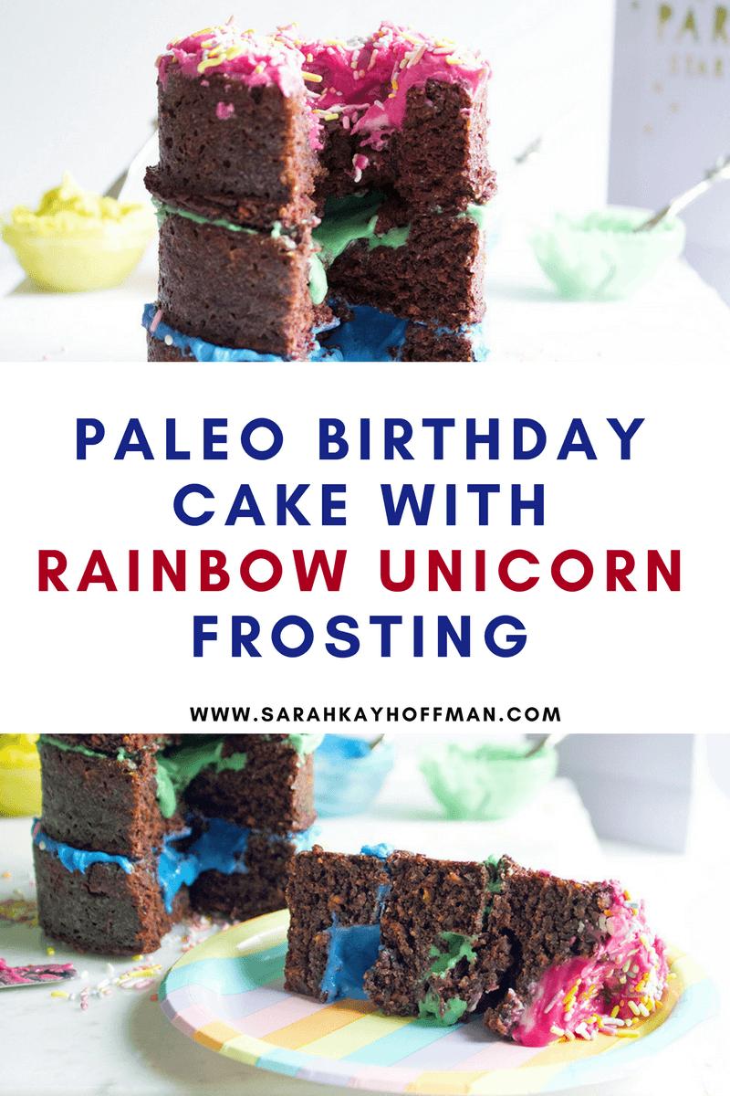 Paleo Birthday Cake with Rainbow Unicorn Frosting sarahkayhoffman.com