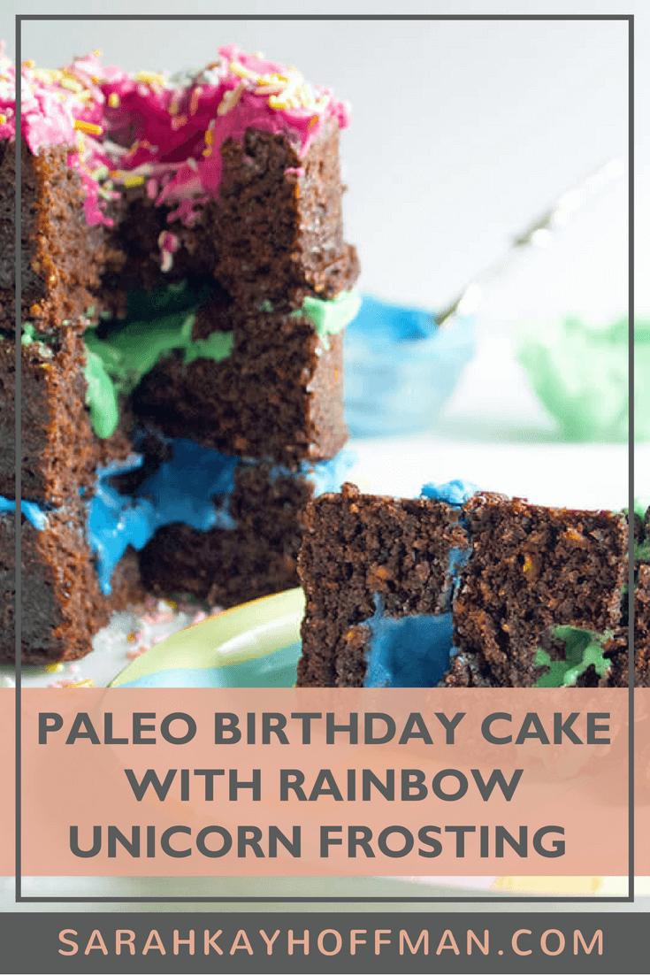 Paleo Birthday Cake with Rainbow Unicorn Frosting www.sarahkayhoffman.com