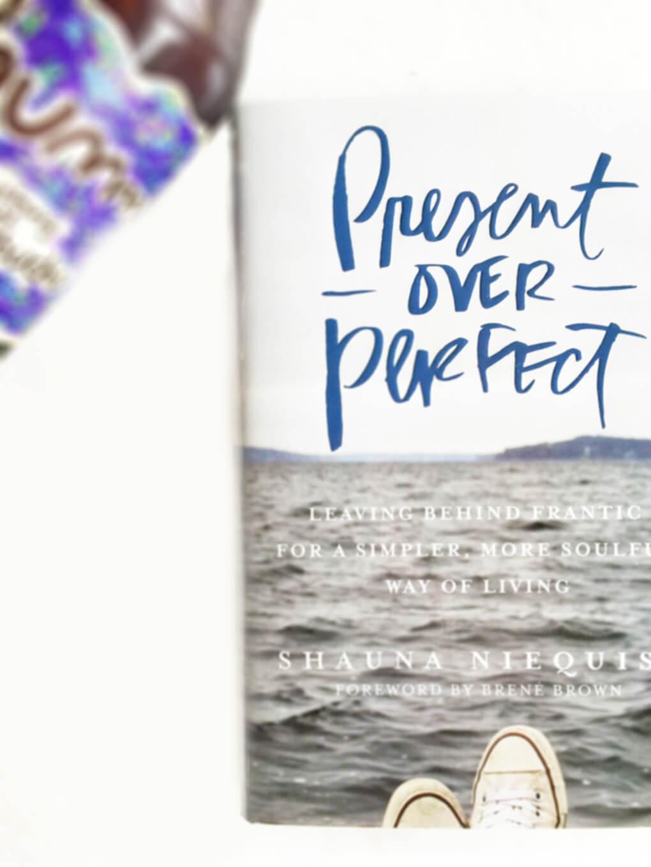 Present Over Perfect sarahkayhoffman.com Shauna Niequiest Virtual Book Club