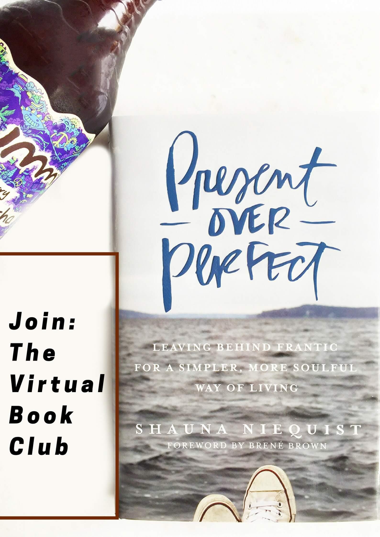 Present Over Perfect sarahkayhoffman.com Virtual Book Club