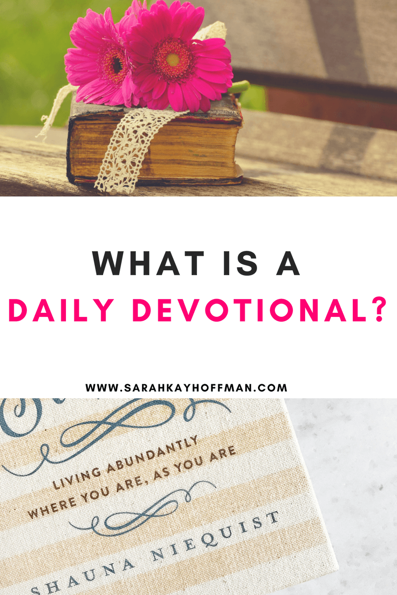What is a Daily Devotional? sarahkayhoffman.com