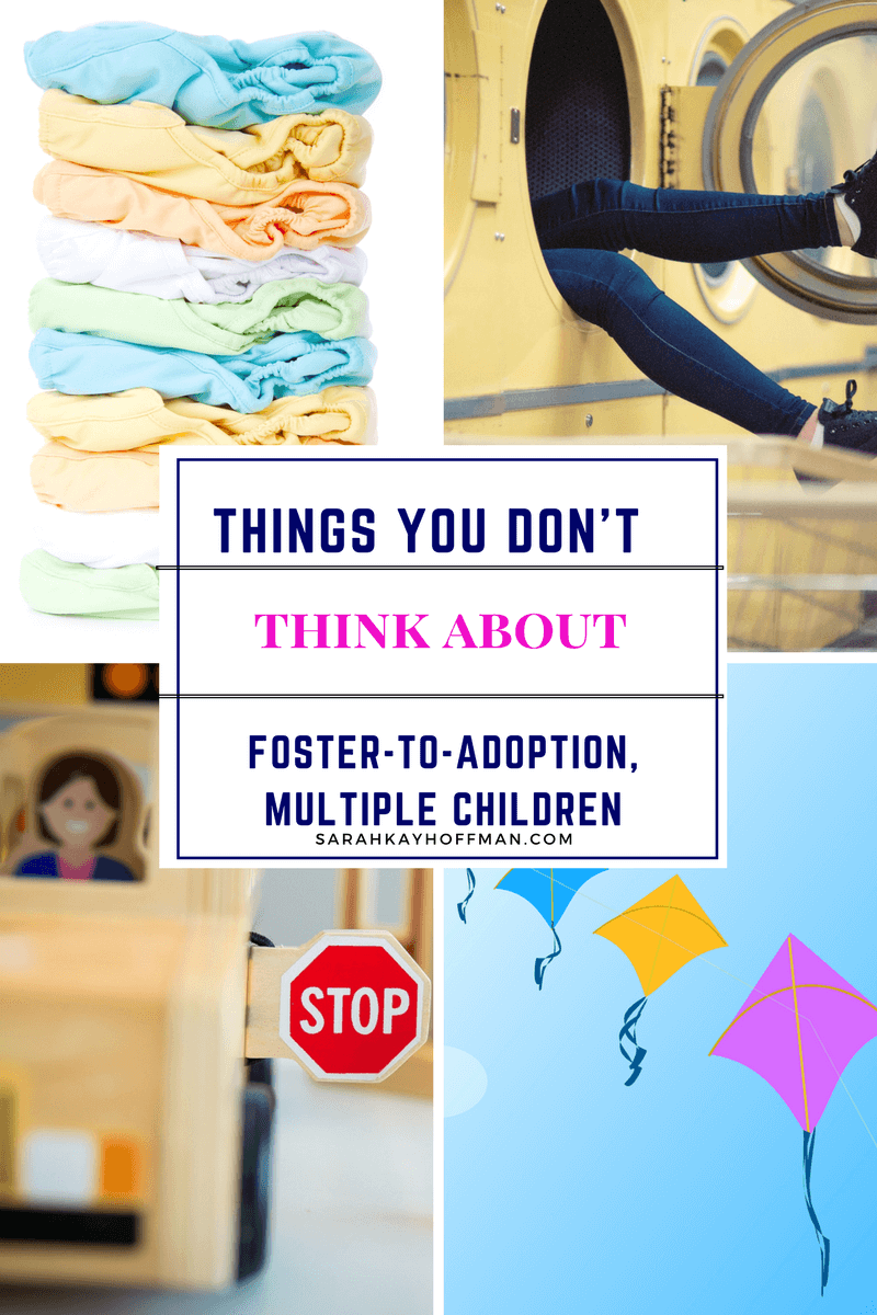 Things You Don't Think About sarahkayhoffman.com Foster Adoption Adopt