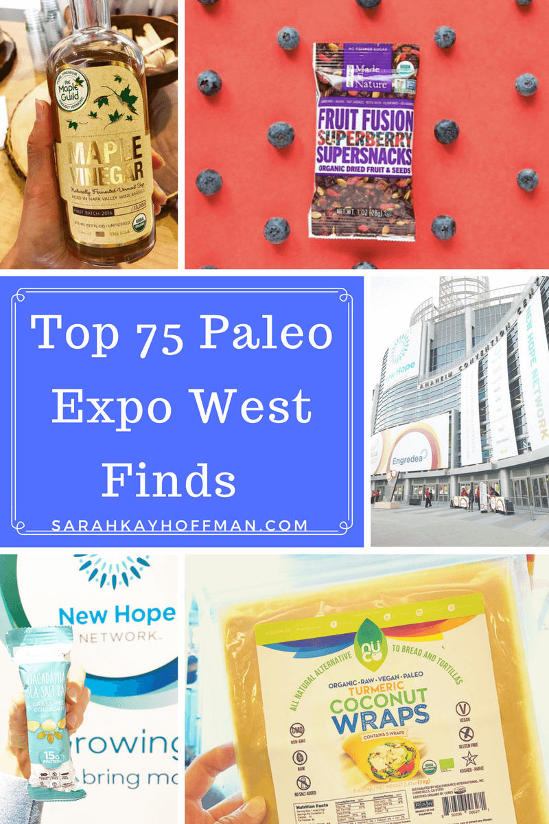 Top 75 Paleo Expo West 2017 Finds sarahkayhoffman.com