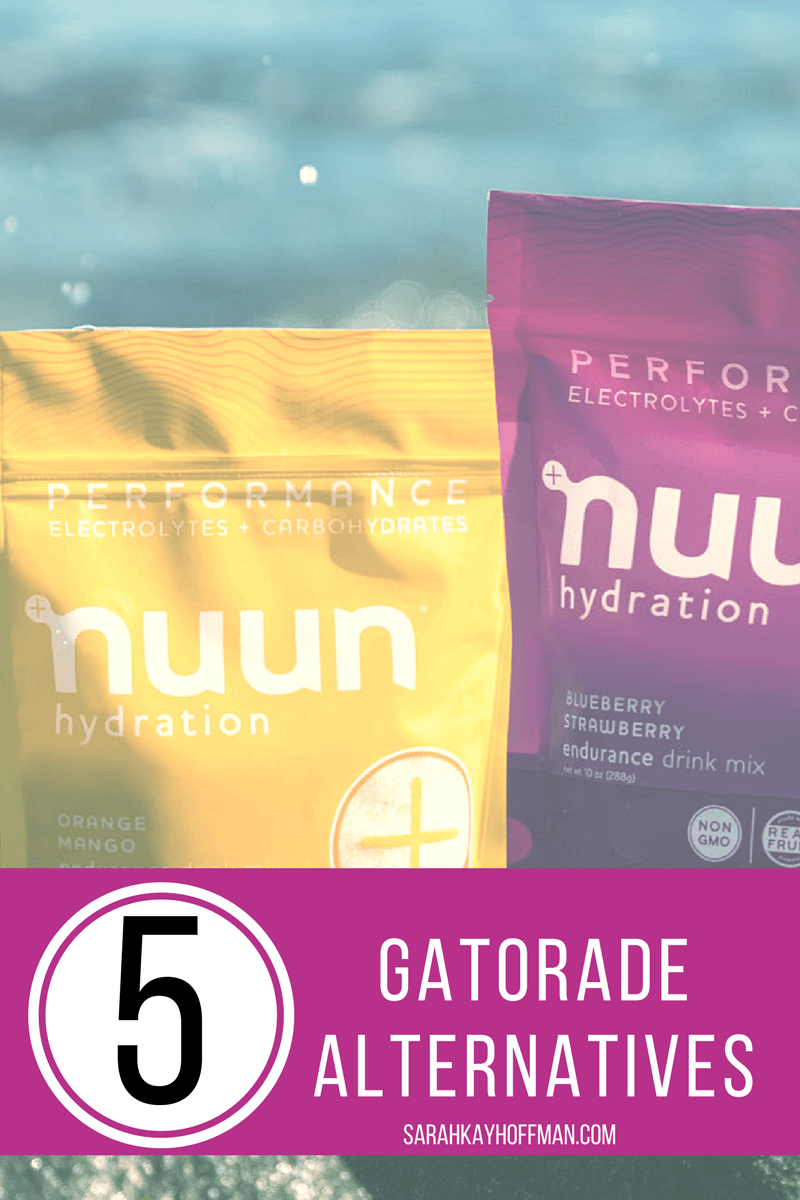 5 Gatorade Alternatives sarahkayhoffman.com