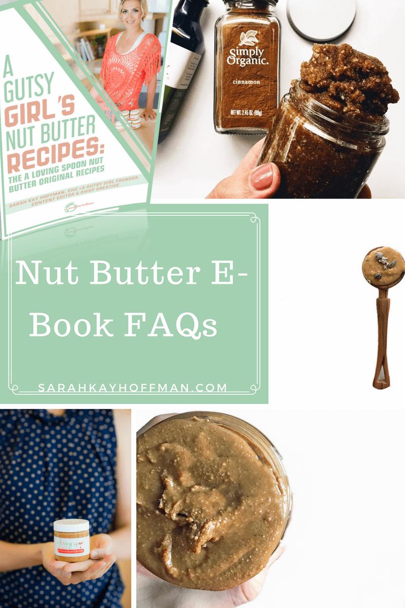 Nut Butter E-Book FAQS sarahkayhoffman.com