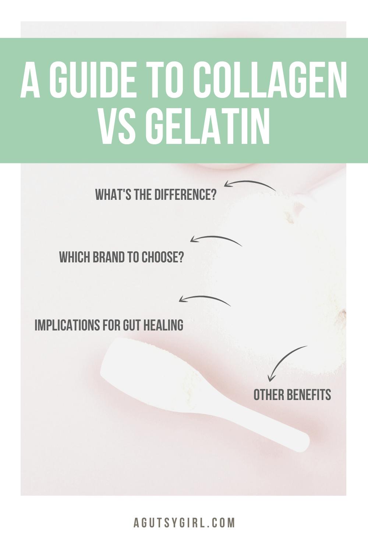 A Guide to Collagen vs Gelatin agutsygirl.com #guthealth #collagen #gelatin #leakygut
