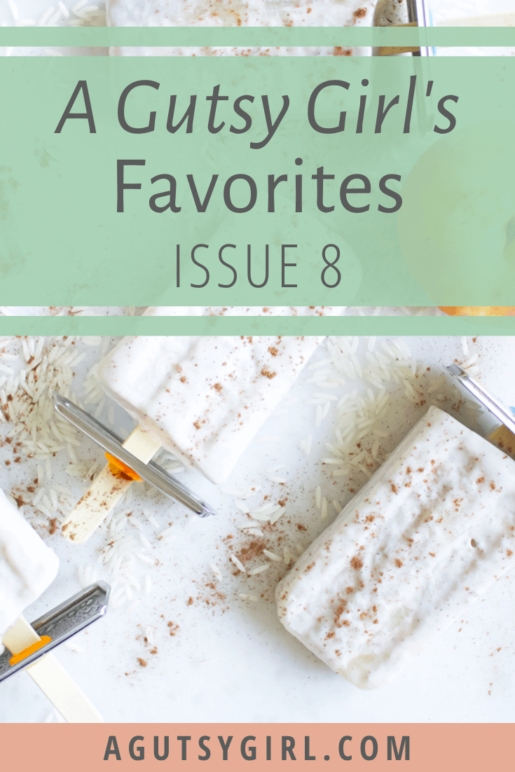 A Gutsy Girl's Favorites Issue 8 agutsygirl.com #productreview #guthealth #healthyliving