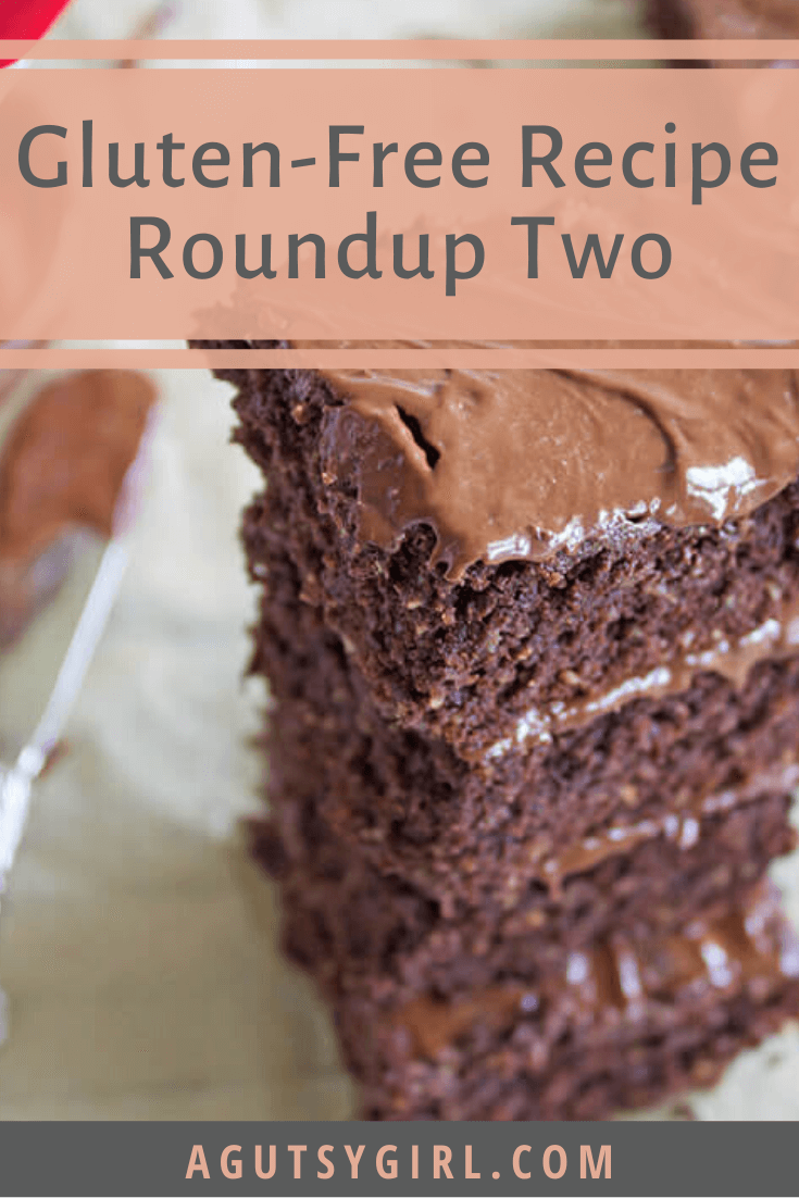 Gluten-Free Recipe Roundup Two agutsygirl.com #glutenfree #glutenfreerecipes #gfree #healthyliving