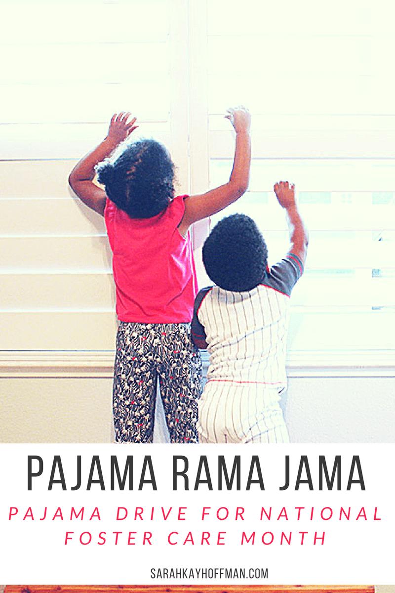Pajama Rama Jamas sarahkayhoffman.com National Foster Care Month Pajama Drive