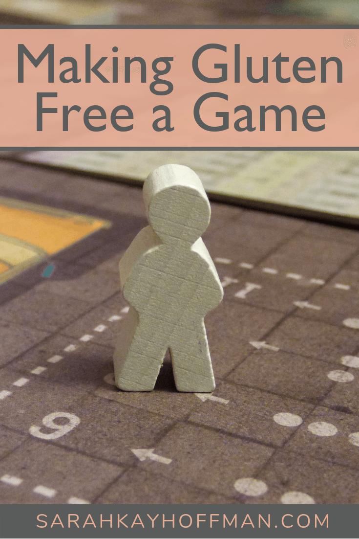 Making Gluten Free a Game www.sarahkayhoffman.com #glutenfree #healthyliving #glutenfreediet