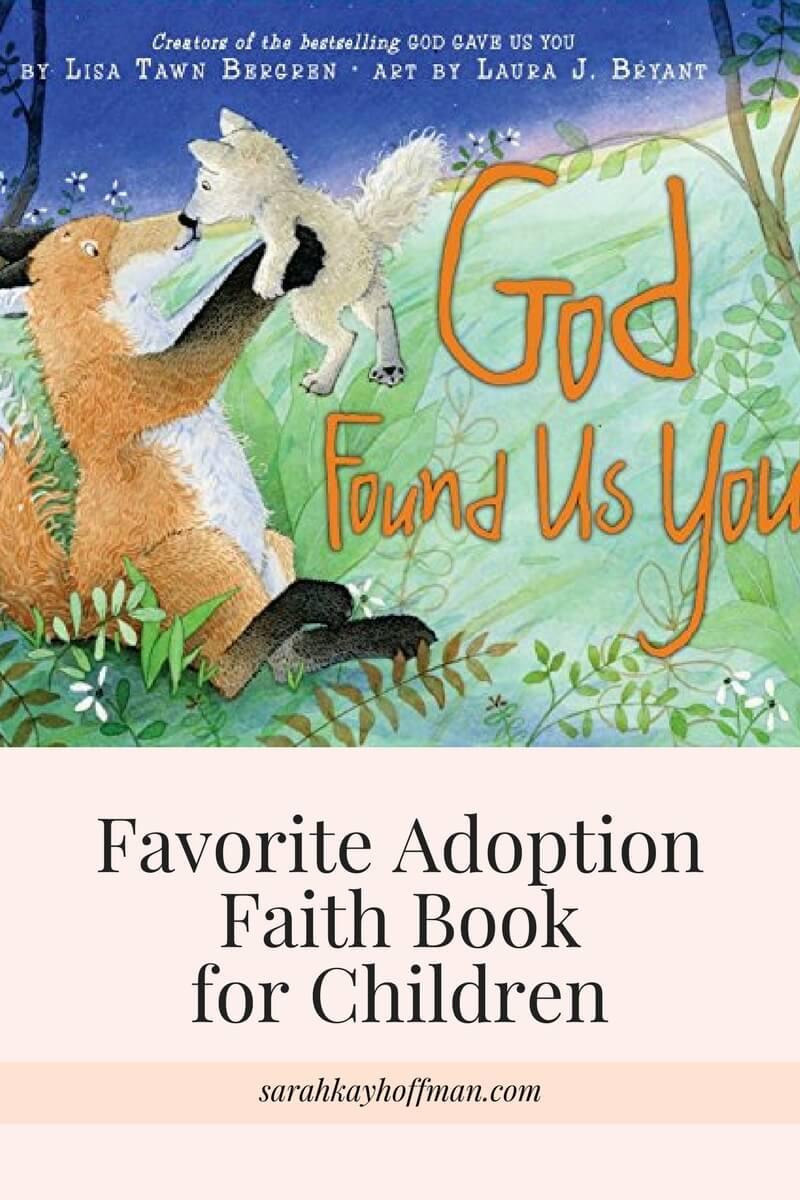 Favorite Adoption Faith Book for Children sarahkayhoffman.com