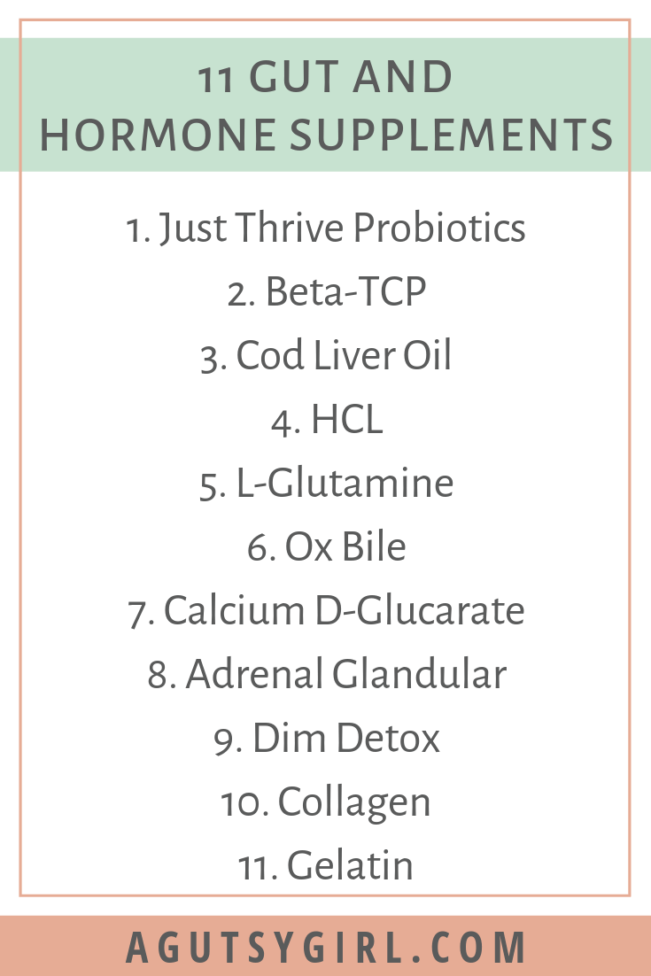11 Gut and Hormone Supplements agutsygirl.com #supplements #guthealth #hormones