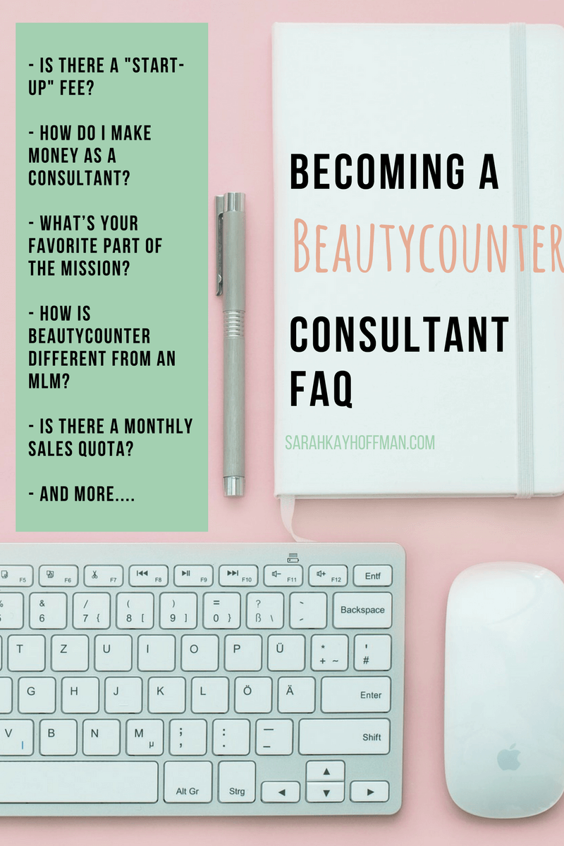 Becoming a Beautycounter Consultant FAQ sarahkayhoffman.com Safer Skincare
