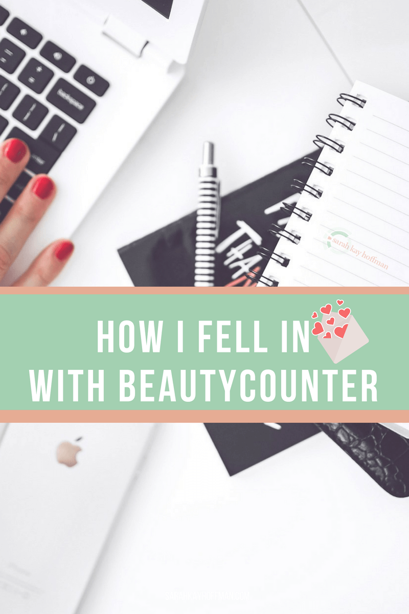 My Beautycounter Story sarahkayhoffman.com How I fell in love with safer skincare