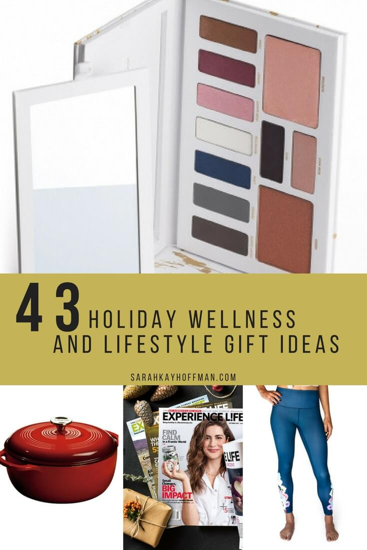43 Holiday Wellness and Lifestyle Gift Ideas sarahkayhoffman.com Beautycounter Four Athletics Lodge Cast Iron Experience Life Magazine