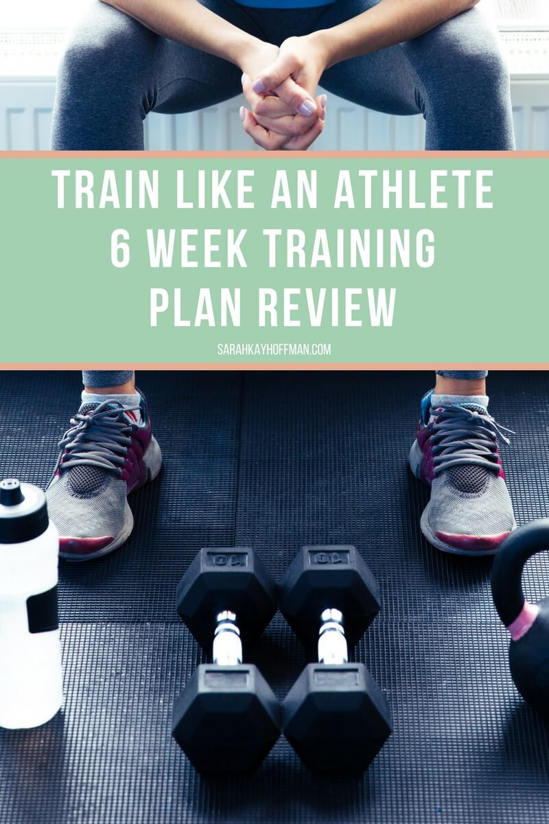 Train Like an Athlete 6 Week Training Plan Review sarahkayhoffman.com Blondeponytail Jess Allen WOD