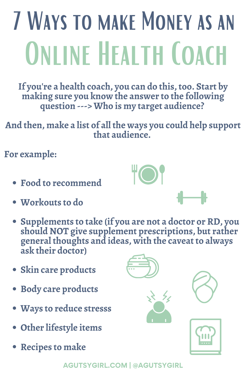 7 Ways to Make Money as an Online Health Coach agutsygirl.com #healthcoaching #IIN #onlinebusiness list