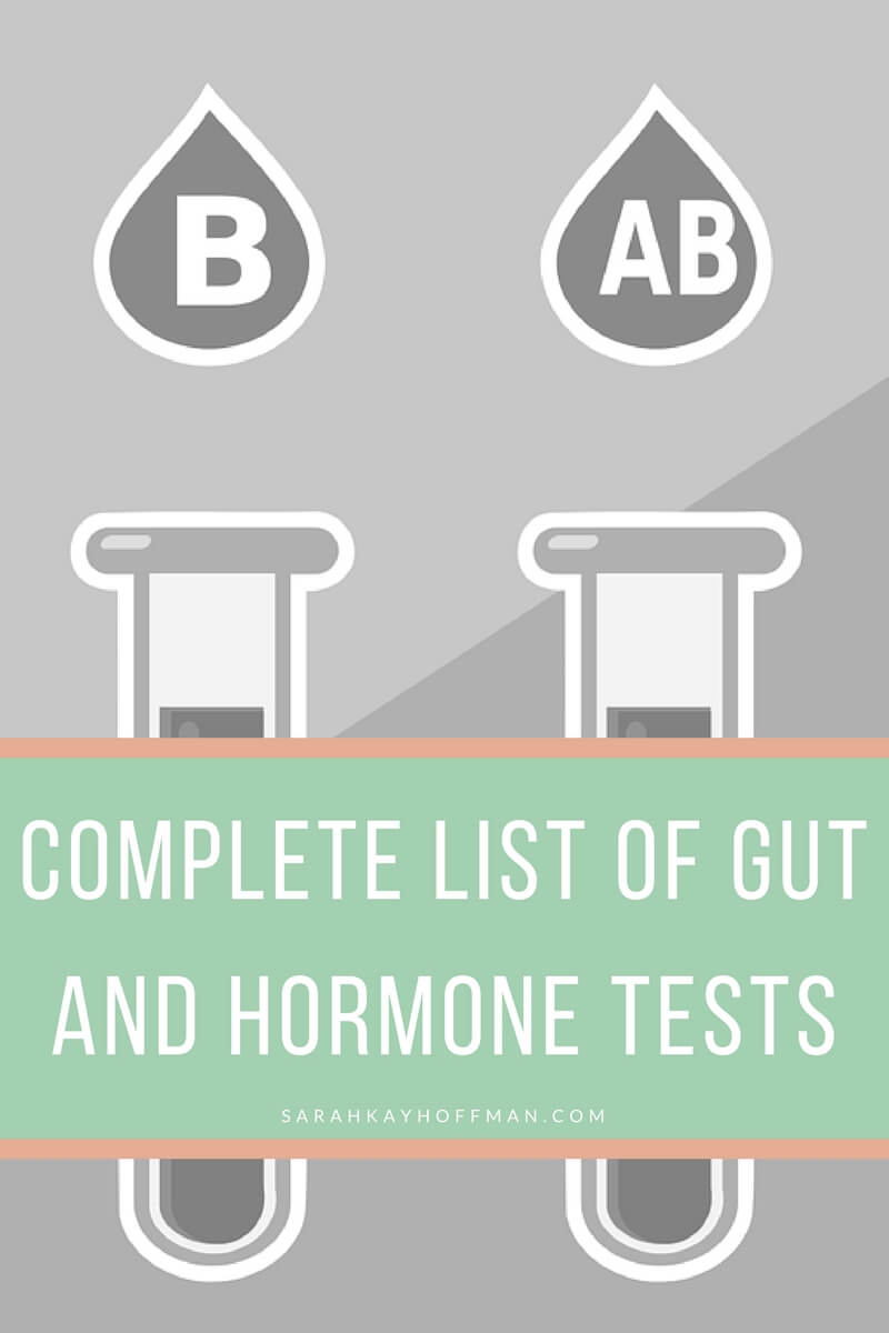 Complete List of Gut and Hormone Tests sarahkayhoffman.com colitis SIBO gut healing