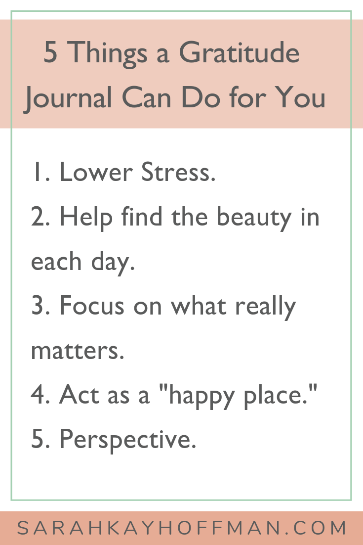 Gratitude Journal www.sarahkayhoffman.com 5 things a journal can do for you #journal #healthyliving #gratitude #inspire
