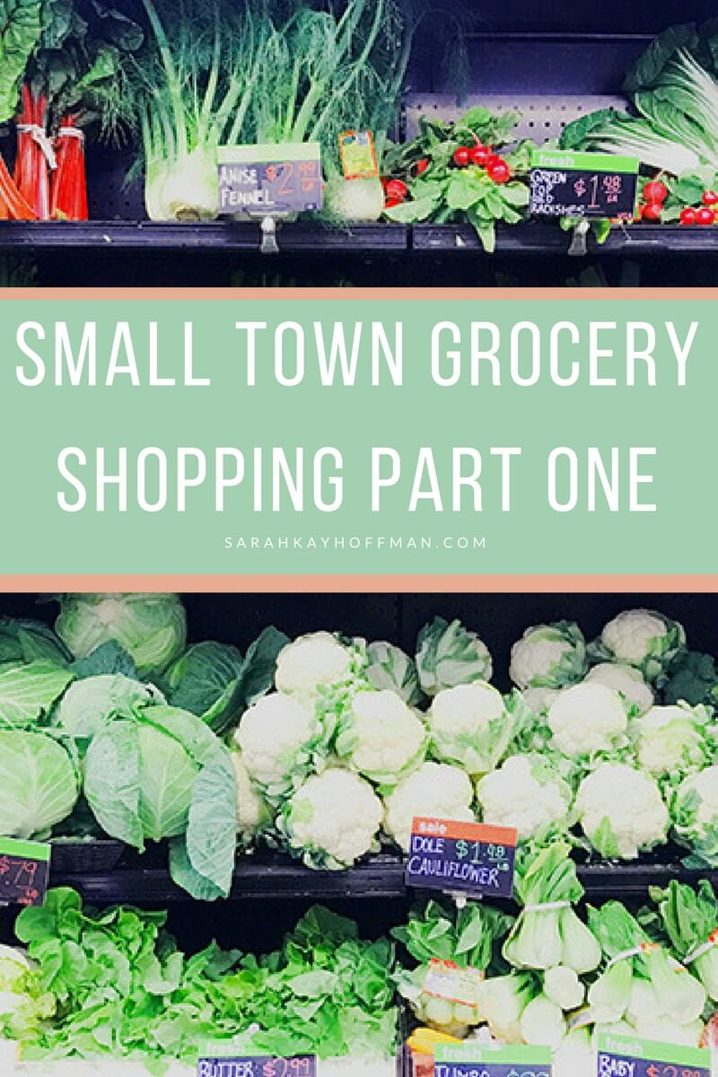 Small Town Grocery Shopping Part One sarahkayhoffman.com