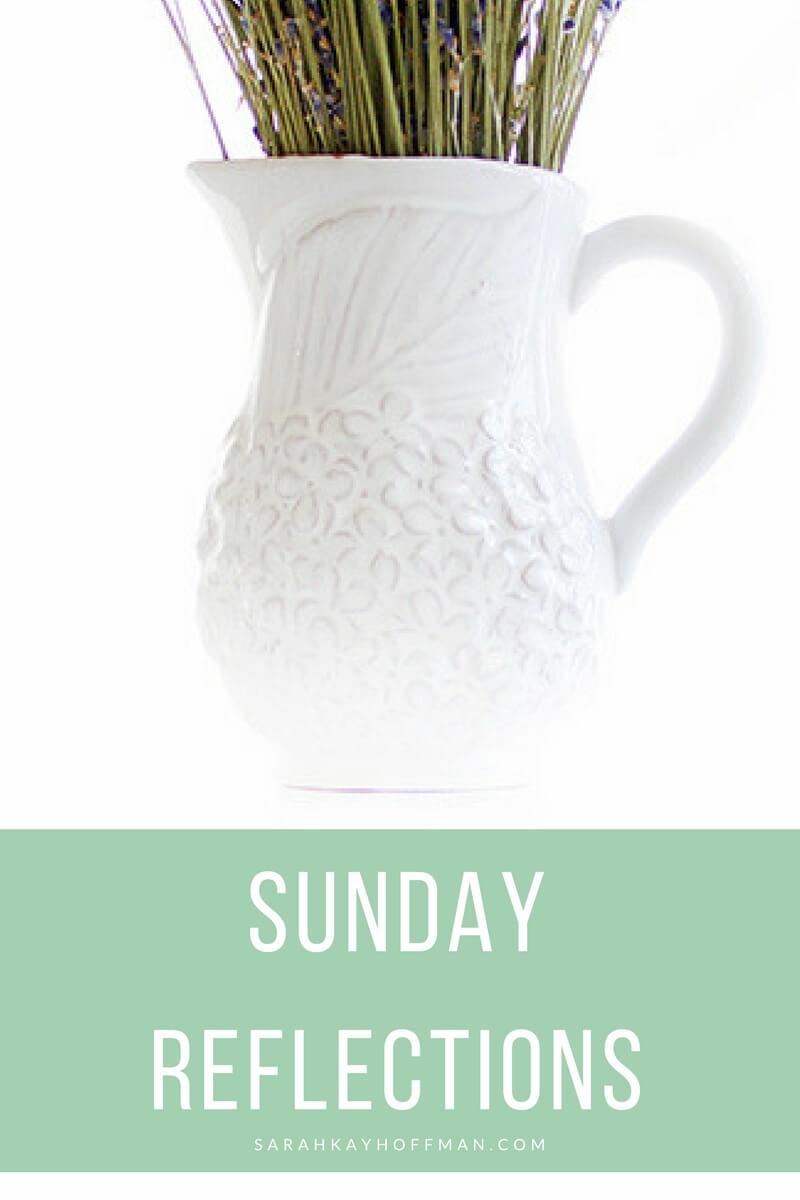 Sunday Reflections sarahkayhoffman.com
