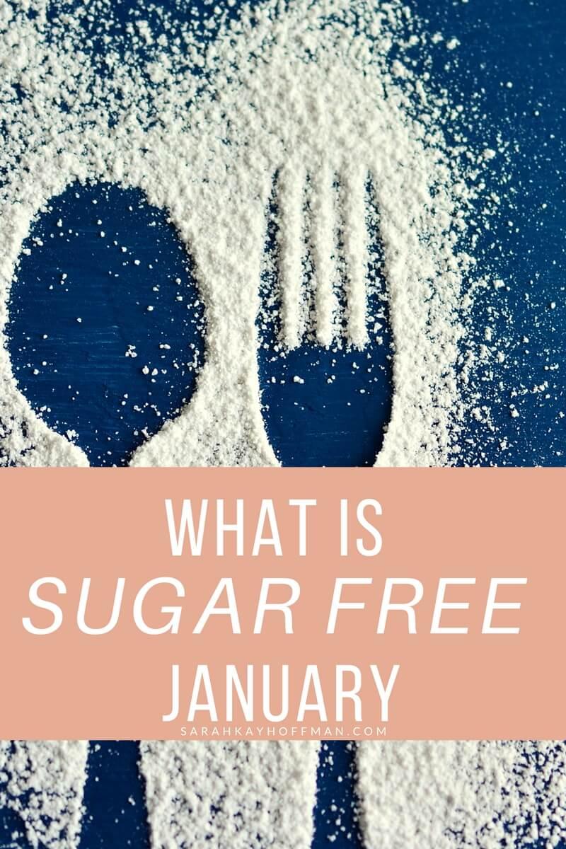 What is Sugar Free January sarahkayhoffman.com