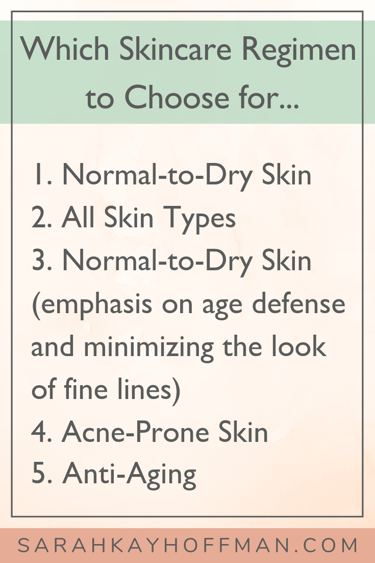 Which Skincare Regimen to Choose www.sarahkayhoffman.com #betterbeauty #acne #antiaging #healthyliving #skincare