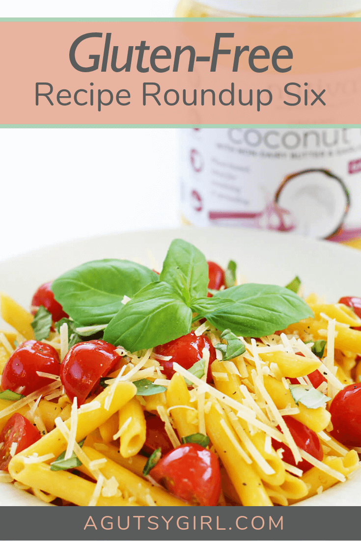 Gluten Free Recipe Roundup Six agutsygirl.com #glutenfree #glutenfreerecipe #recipes #healthyliving
