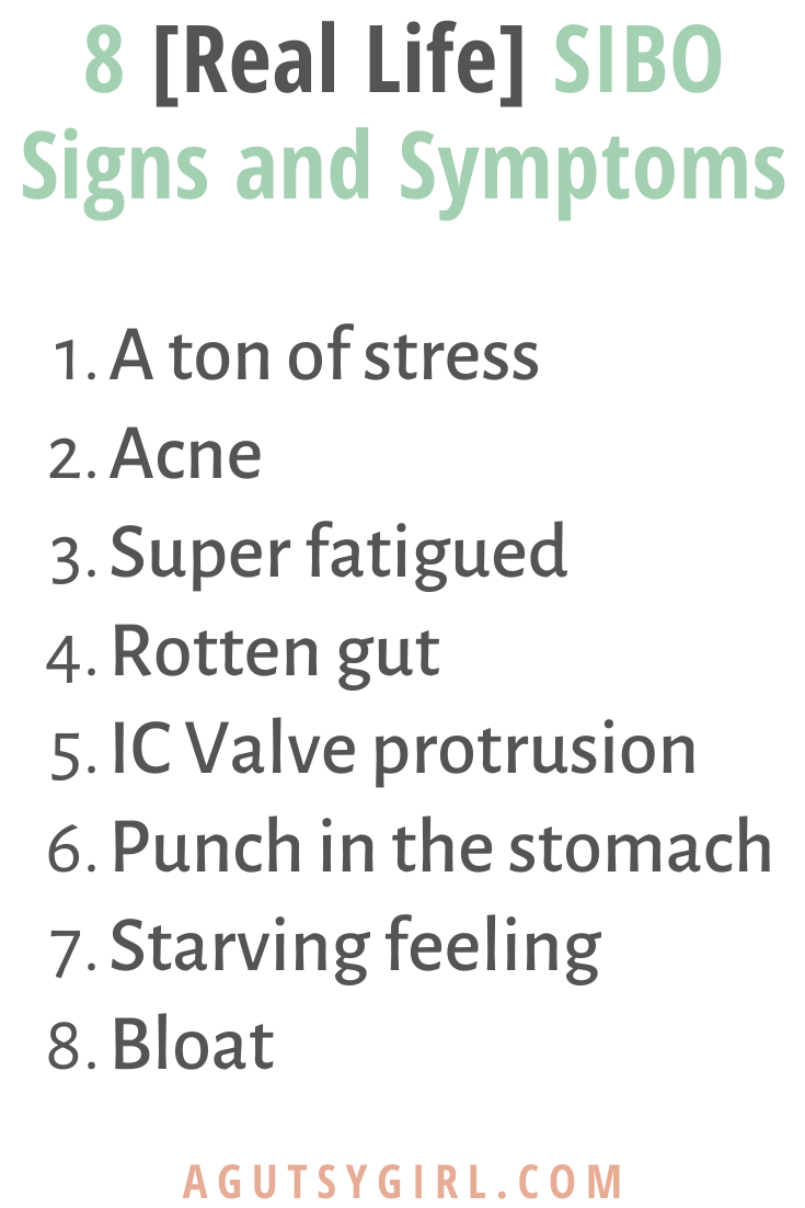 8 SIBO Signs and Symptoms gut health low FODMAP agutsygirl.com #SIBO #guthealth #lowfodmap #acne