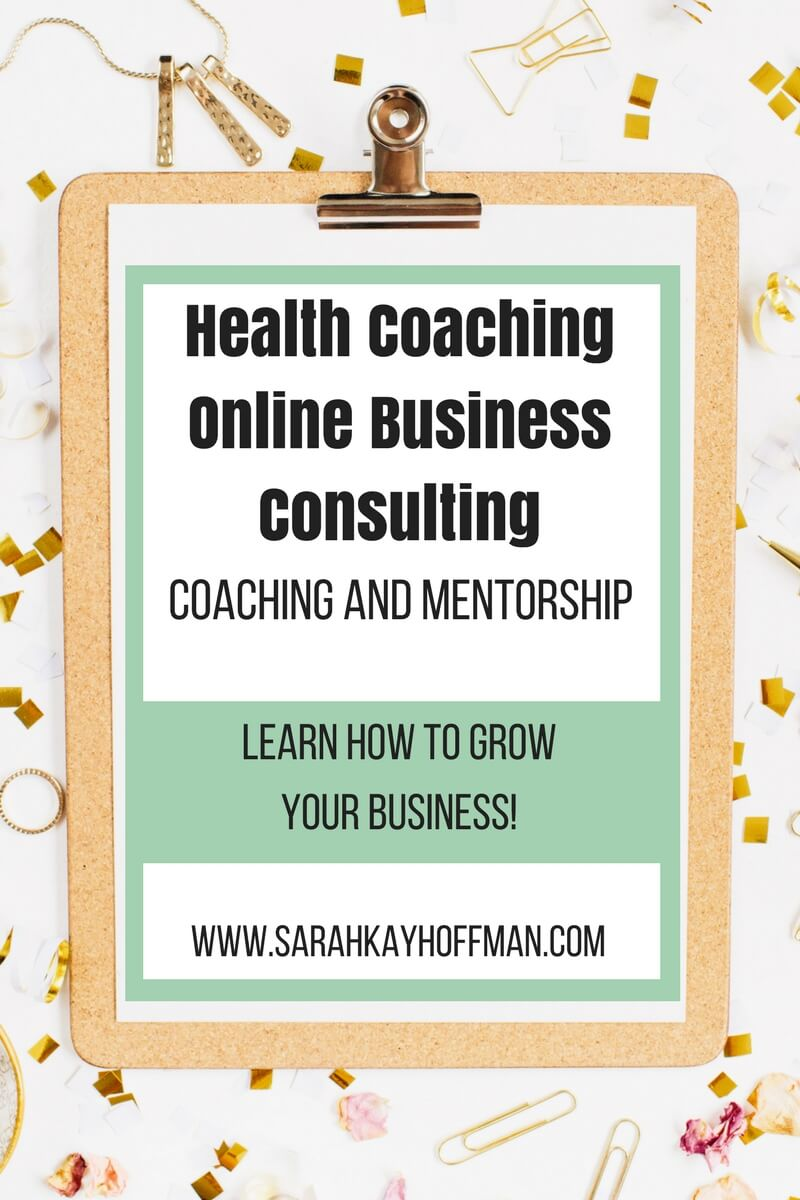 Health Coaching Online Business Consulting www.sarahkayhoffman.com