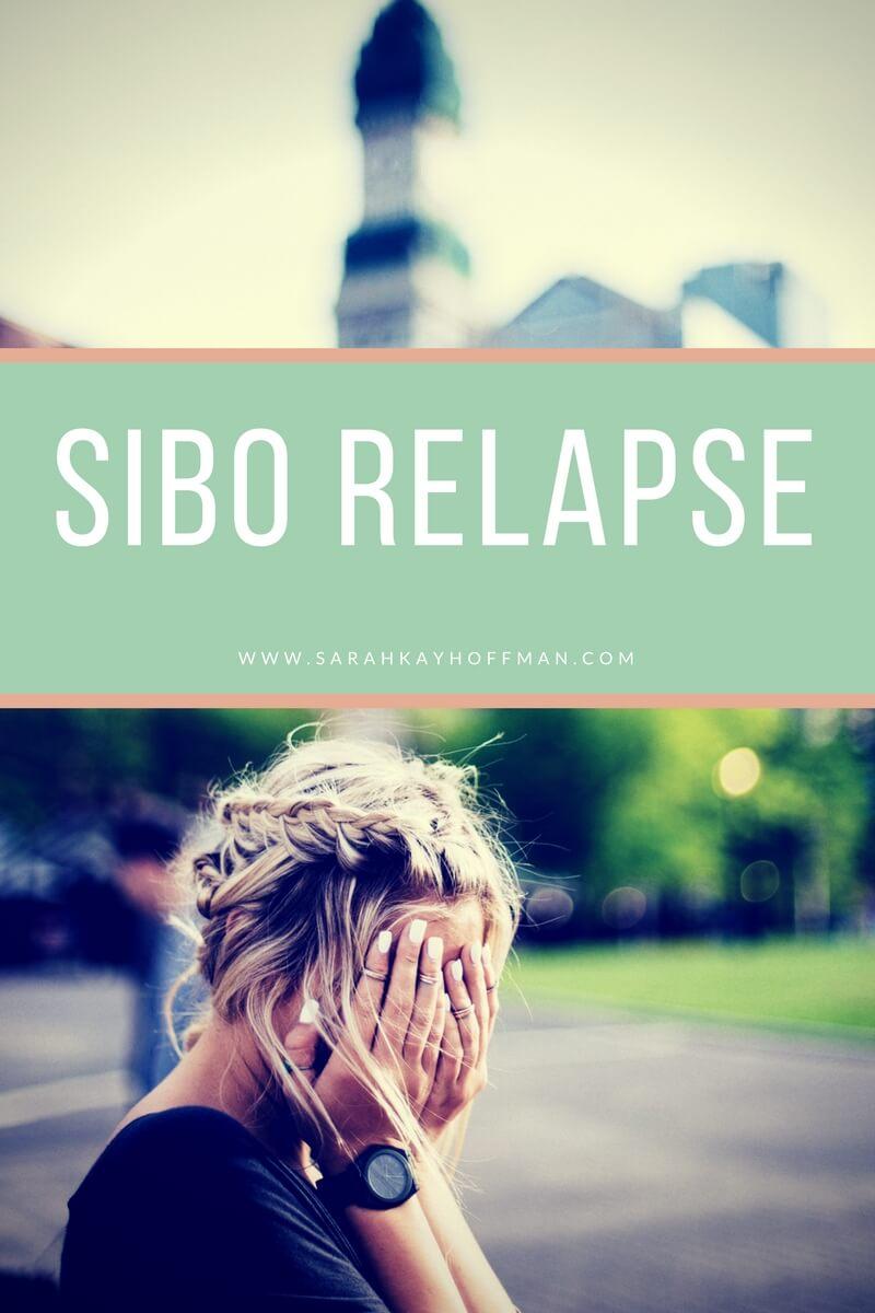 SIBO Relapse www.sarahkayhoffman.com