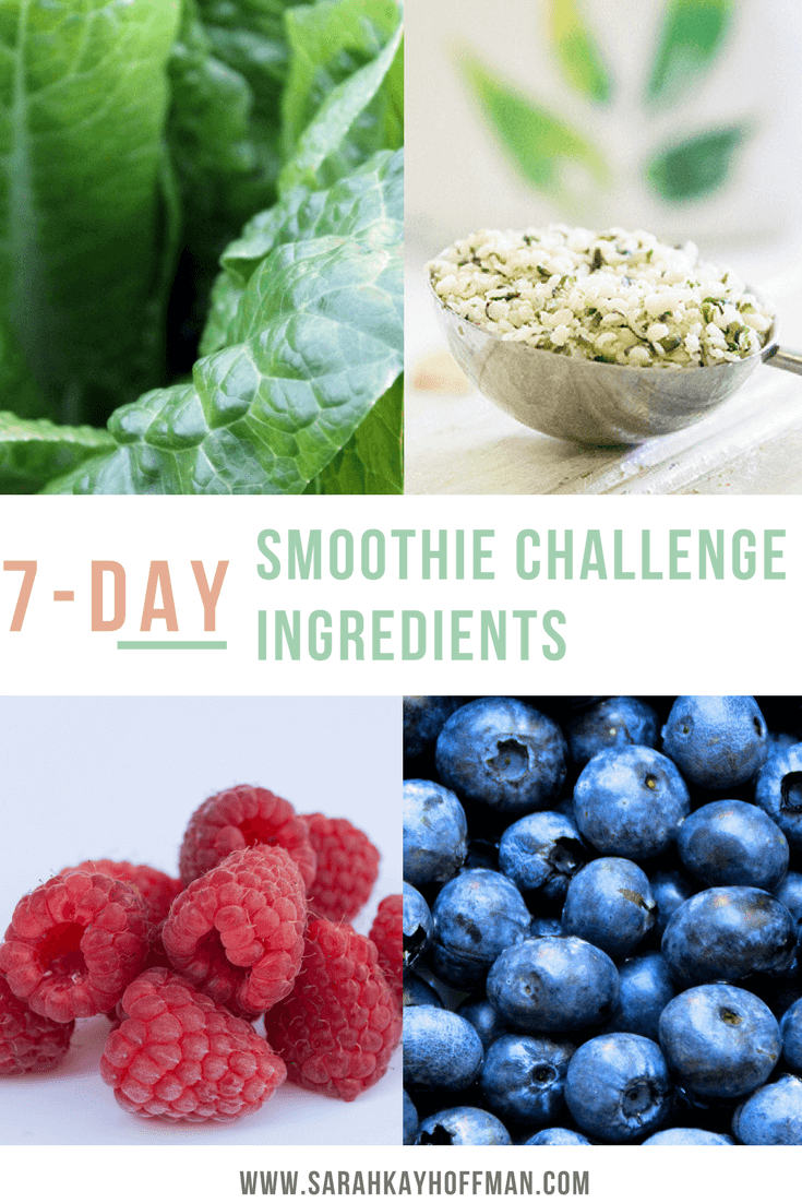 7-Day Smoothie Challenge Ingredients www.sarahkayhoffman.com dairy free