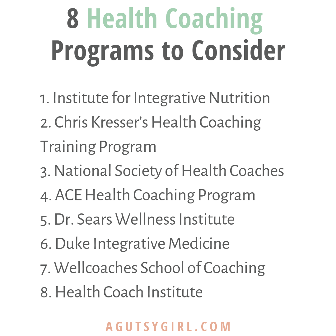 8 Health Coaching Programs to Consider agutsygirl.com #healthcoach #IIN #healthyliving #guthealth