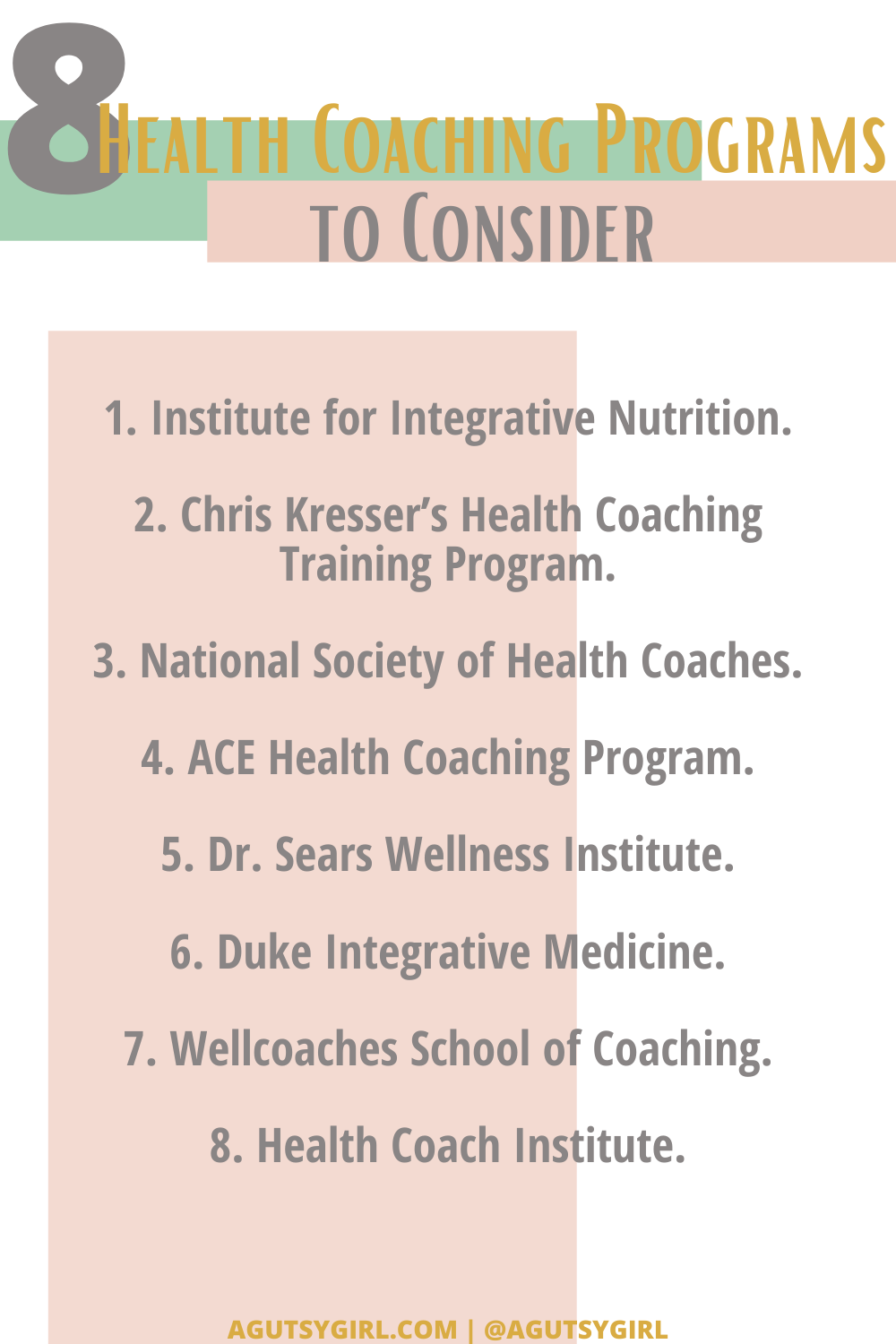 8 Health Coaching Programs to Consider agutsygirl.com #healthcoach #healthcoaching #IIN