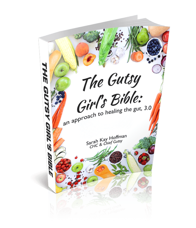 The Gutsy Girl's Bible an approach to healing the gut 3.0 cover www.sarahkayhoffman.com