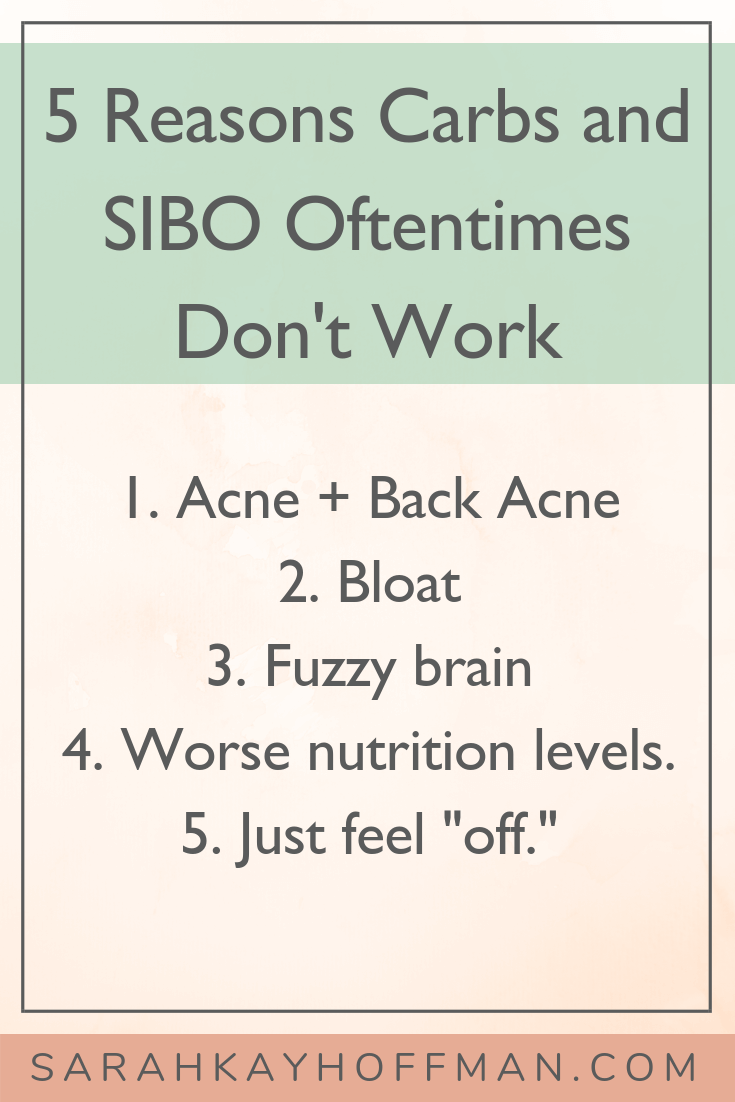 Carbs and SIBO www.sarahkayhoffman.com 5 reasons they oftentimes don't work together #sibo #ibs #guthealth #healthyliving