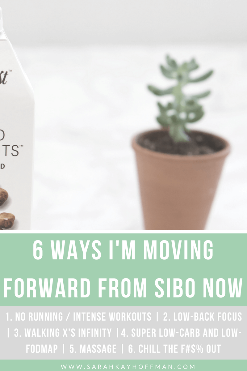 6 Ways I'm Moving Forward from SIBO Now www.sarahkayhoffman.com #guthealth #SIBO #ibs #healthylivingMoving Forward from SIBO www.sarahkayhoffman.com #guthealth #SIBO #ibs #healthyliving